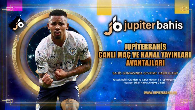 Jupiterbahis Canlı Maç ve Kanal Yayınları Avantajları